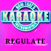 Regulate (Originally Performed by Nate Dogg & Warren G) [Karaoke Version]