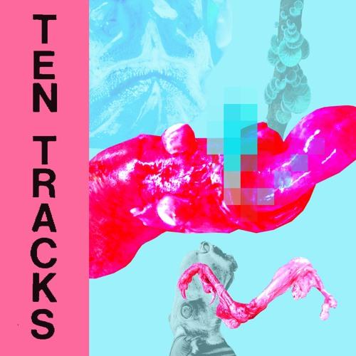 TEN TRACKS 2: We in here, baby