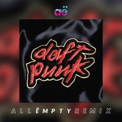 Daft Punk - Around The World (All Ëmpty Remix)