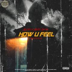 How U Feel ft Aero_Sage (Prod. FIXINATOR)