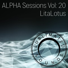 ALPHA Sessions Volume 20 - LitaLotus