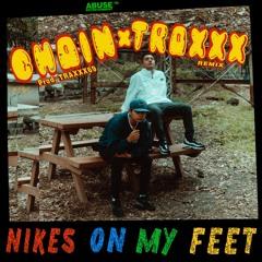 Nikes On My Feet (Traxxx X Chain Remix) (Prod. TRAXXX69)