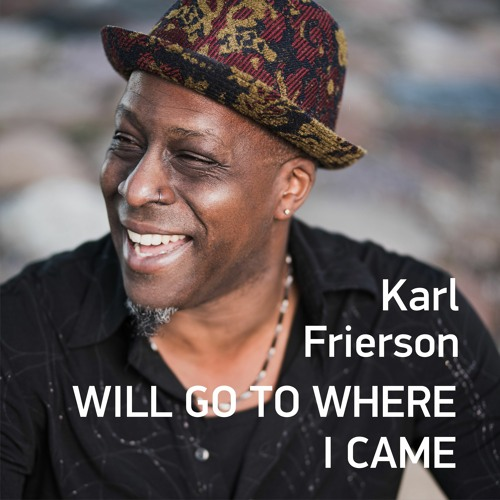 Karl Frierson - I Will Go to Where I Came (project Global Reload Belarus)
