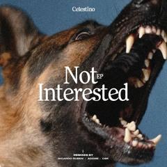 Premiere CF: Celestino — Not Interested (Original Mix) [Maleante Records]