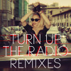 Turn Up The Radio (Madonna vs. Laidback Luke) [feat. Far East Movement]