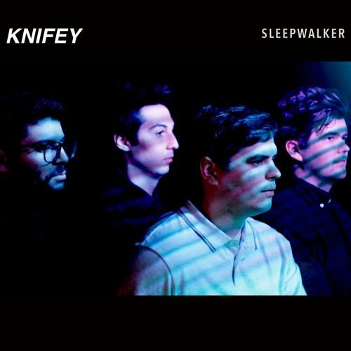 KNIFEY - sleepwalker