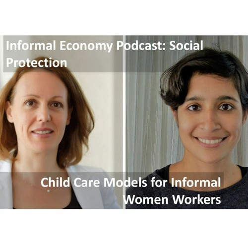 #12 Child Care Models For Women Informal Workers