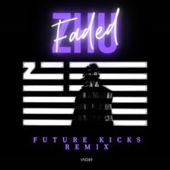 ZHU - Faded (Future Kicks Remix)