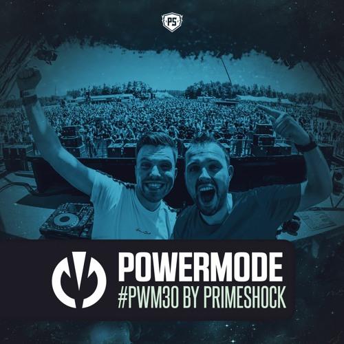 #PWM30 | Powermode - Presented by Primeshock