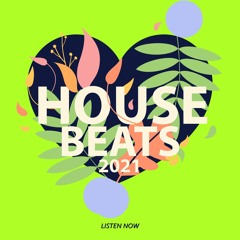 House Beats 2021 Vol. 3