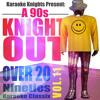 Karaoke Knights Present - A 90s Knight Out Vol. 11 - Ninties Karaoke Classics