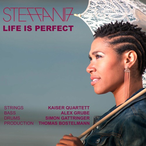 Steffani Seven - Life Is Perfect