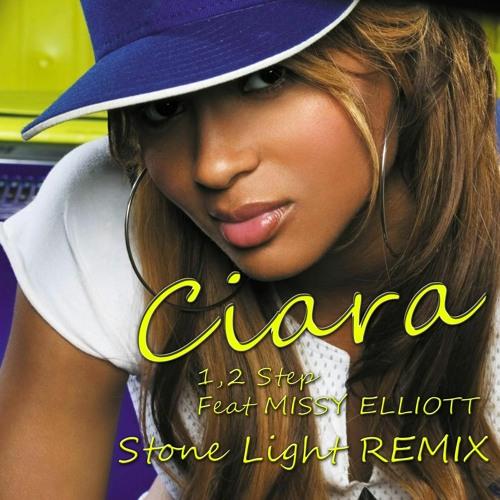Ciara Ft Missy Elliott - 1,2 Step (Stone Light Remix)