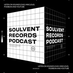 Soulvent Records Podcast: Episode 40 (hosted by Mike Drop)
