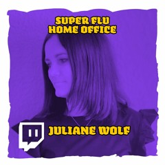 Juliane Wolf @ Super Flu Home Office Communitainer 23-07-2021