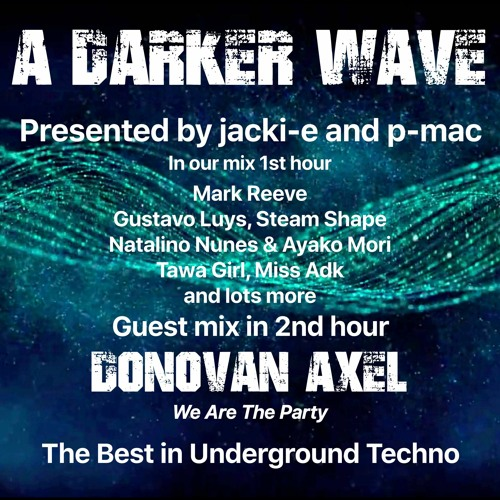 #347 A Darker Wave 09-10-2021 with guest mix 2nd hr by Donovan Axel