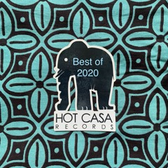BEST OF 2020 HOT CASA RADIO SHOW
