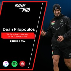 #62 - Dean Filopoulos The Rehabilitation manager of the Collingwood FC