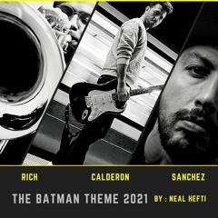 The Batman Theme 2021