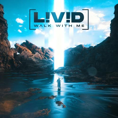L!V!D - Walk With Me