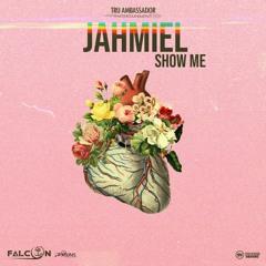 Jahmiel - Show Me