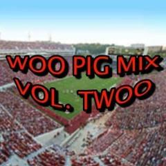 WOO PIG MIX (VOL. TWOO)