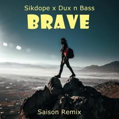 Sikdope Brave Remix Saison