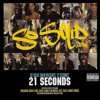 21 Seconds (So Solid Version)