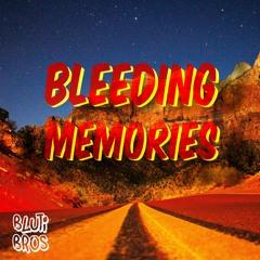 Bleeding Memories (Mashup)
