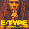 Set The World On Fire (Extended Version)