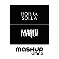 MEGA MASHUP PACK REGGAETON #2 (Borja Solla x Maqui Álvarez) (Mashup Latino)