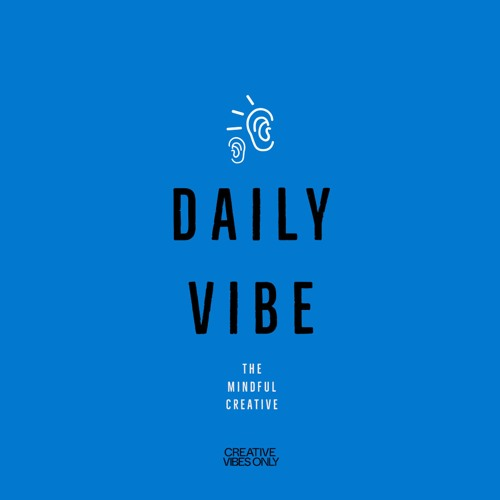 Daily Vibe 1 -- The World Is Waiting For You And Your Gifts