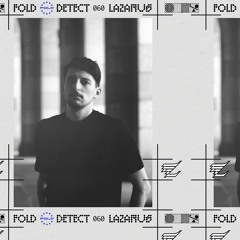 DETECT [060] - LAZARUS