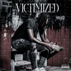 Victimized (Prod. Drip4L)