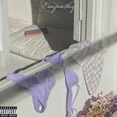 EMPATHY (Prod. Rafael Beats x KyleYouMadeThat)