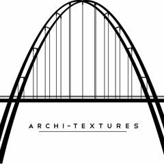 Architextures- Lunity Jan17