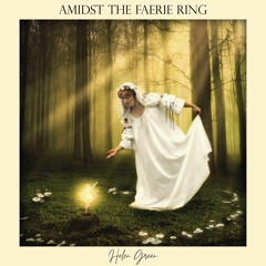 Amidst The Faerie Ring
