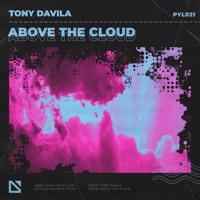 Tony Davila - Above The Cloud