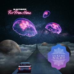 Katoff - Far From Home (Original Mix)