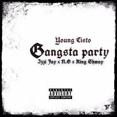 Gangsta Party - Izzi Jay x N.G x King Shway