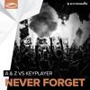 Never Forget (Original Mix)