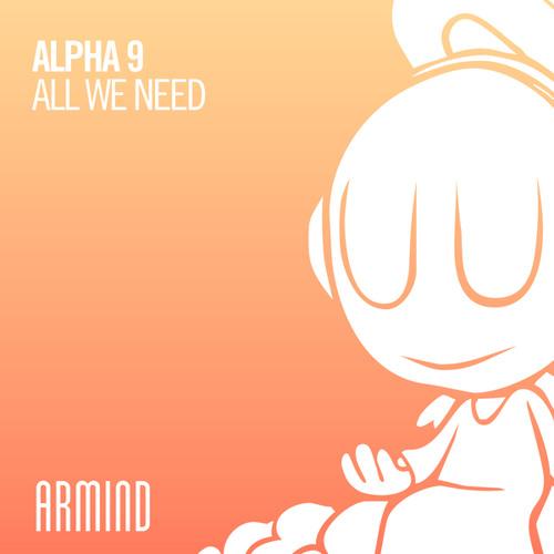 ALPHA 9 - All We Need