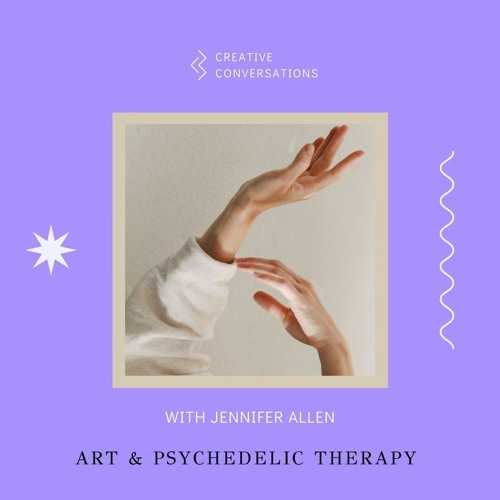 Creative Conversations With Jennifer Allen