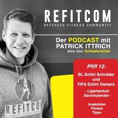 Pfiff 12 - Bl Schiri Schröder und FIFA Schiri Osmers- Ligamentum Sacrotuberale