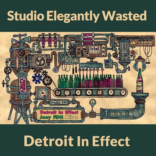 Оцет || Detroit in Effect at Studio EW || 19-10-19