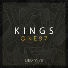 Midas Touch presents KINGS - I - One87