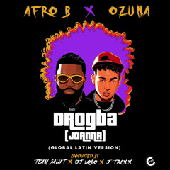 Afro B, Ozuna, chosen few - Drogba (Joanna) (Global Latin Version)