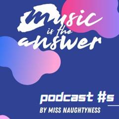 MITA Podcast #5 // Miss Naughtyness