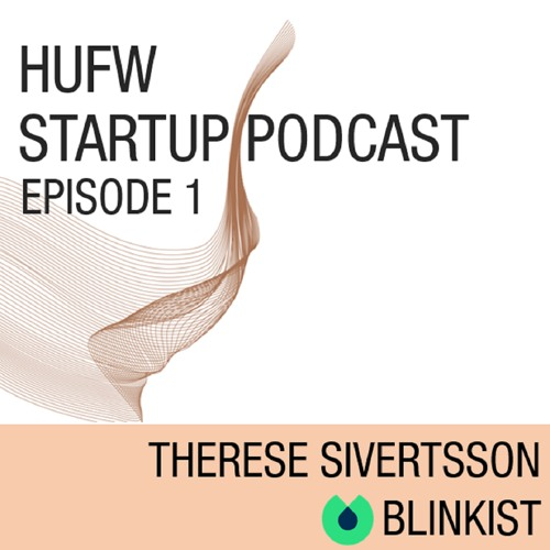 HUFW Startup Podcast Episode 1: Business and Corona crisis management with Blinkist
