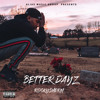 Download Better Dayz Mp3
